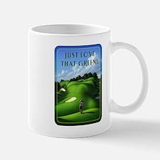 Just Love That Green 1 Mug