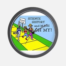 SCIENCE HISTORY & MATH OH MY! Wall Clock