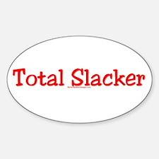 Total Slacker Oval Decal