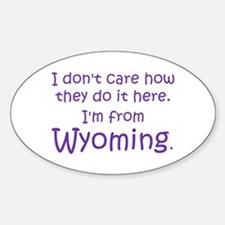 From Wyoming Oval Decal