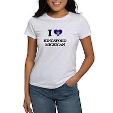 I love Kingsford Michigan T-Shirt