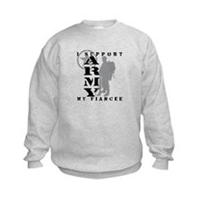I Support Fiancee 2 - ARMY Sweatshirt