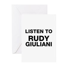 Listen to Rudy Giuliani Greeting Cards (Pk of 10)