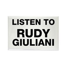 Listen to Rudy Giuliani Rectangle Magnet