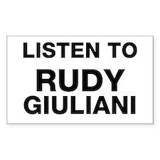Listen to Rudy Giuliani Rectangle Decal