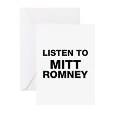 Listen to Mitt Romney Greeting Cards (Pk of 10)