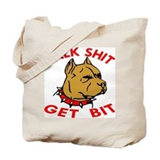 Pitbull Talk Shit Get Bit Tote Bag