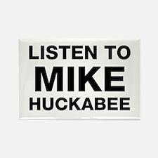 Listen to Mike Huckabee Rectangle Magnet