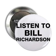 Listen to Bill Richardson Button