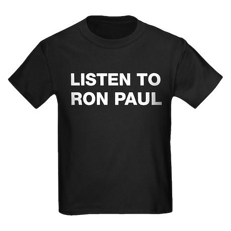 Listen to Ron Paul Kids Dark T-Shirt