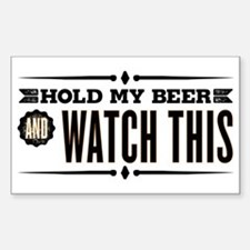 Hold My Beer Bumper Stickers