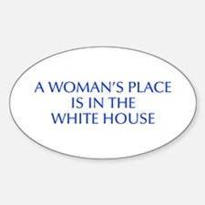 A Woman s Place is in the White House-Opt blue 550