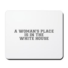 A Woman s Place is in the White House-Var gray 500