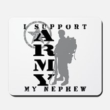 I Support Nephew 2 - ARMY Mousepad