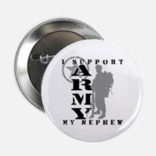I Support Nephew 2 - ARMY Button