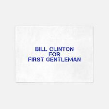 Bill Clinton for First Gentleman-Cle blue 500 5'x7