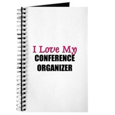 I Love My CONFERENCE ORGANIZER Journal