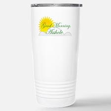 Good Morning, Asshole Stainless Steel Travel Mug