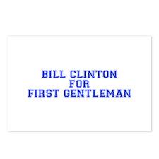 Bill Clinton for First Gentleman-Var blue 500 Post