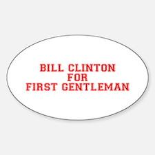 Bill Clinton for First Gentleman-Var red 500 Stick