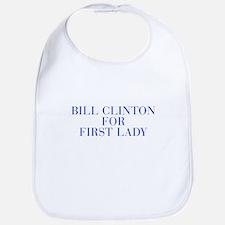 Bill Clinton for First Lady-Bau blue 500 Bib