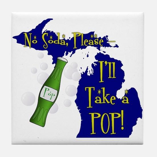 I'll Take a POP! Tile Coaster