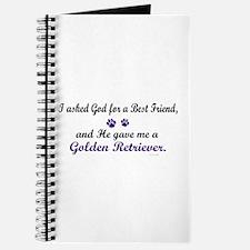 God Gave Me A Golden Retriever Journal