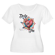 T-Shirt Date or Die