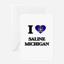 I love Saline Michigan Greeting Cards