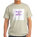 'Bald & Sexy' Light T-Shirt