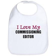 I Love My COMMISSIONING EDITOR Bib