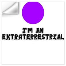 I'M AN EXTRATERRESTRIAL Wall Decal
