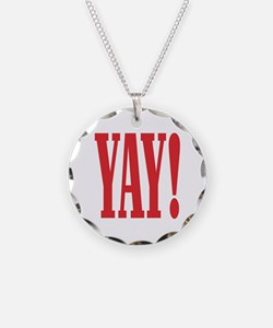 YAY! Necklace