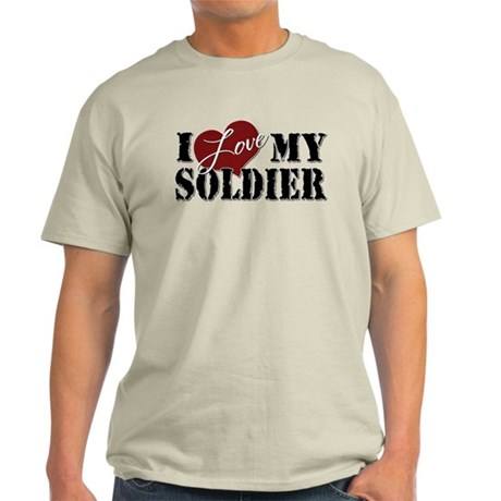I Love My Soldier Light T-Shirt