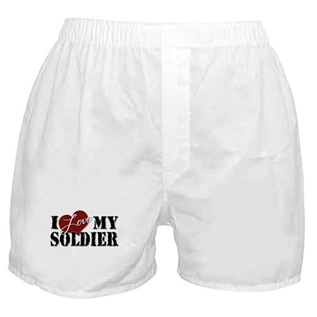 I Love My Soldier Boxer Shorts