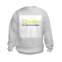 'Chemo, it's what's for breakfast' Sweatshirt