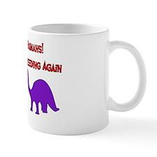 Overbreeding Dinosaurs Mug