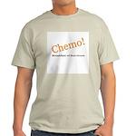 'Chemo! Breakfast of Survivors' Light T-Shirt