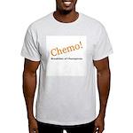 'Chemo! Breakfast of Champions' Light T-Shirt