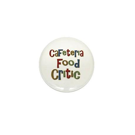 Funny Cafeteria Food Critic School Mini Button