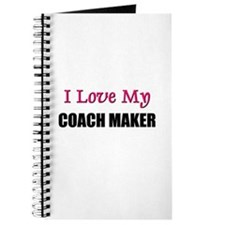I Love My COACH MAKER Journal