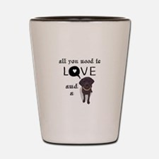 All You Need Is Love and a Dog Shot Glass