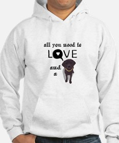 All You Need Is Love and a Dog Hoodie
