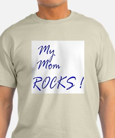 My Mom Rocks ! T-Shirt
