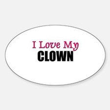 I Love My CLOWN Oval Decal