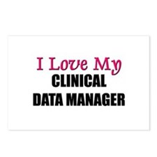 I Love My CLINICAL DATA MANAGER Postcards (Package