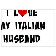 I Love My Italian Husband Poster