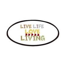 LIVE Life, LOVE Living Patch