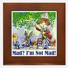 MAD? I'M NOT MAD! Framed Tile