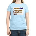 Doctors Do It With Gloves Women's Light T-Shirt